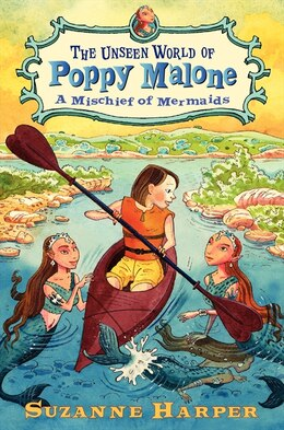 Book The Unseen World Of Poppy Malone #3: A Mischief Of Mermaids: A Mischief Of Mermaids by Suzanne Harper