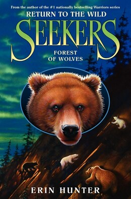 Book Seekers: Return To The Wild #4: Forest Of Wolves: Return To The Wild #4 by Erin Hunter