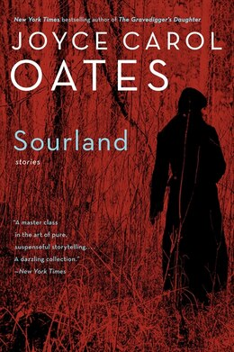 Book Sourland: Stories by Joyce Carol Oates