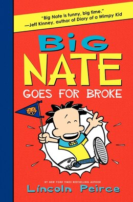 Book Big Nate Goes For Broke by Lincoln Peirce