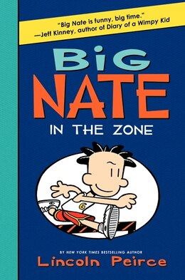 Book Big Nate: In The Zone: In The Zone by Lincoln Peirce