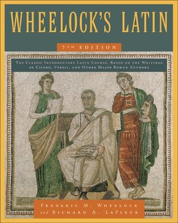 Book Wheelock's Latin 7th Edition by Richard A. LaFleur