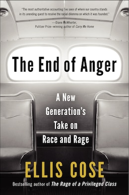 Book The End Of Anger: A New Generation's Take On Race And Rage by Ellis Cose