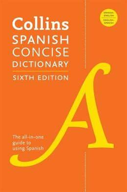 Book Collins Spanish Concise Dictionary, 6th Edition by Publishers Harpercollins Publishers Ltd.