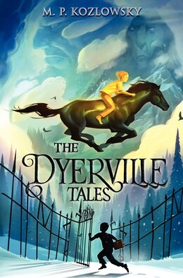 Book The Dyerville Tales by M. P. Kozlowsky
