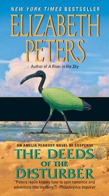 Book Deeds Of The Disturber: An Amelia Peabody Novel of Suspense by Elizabeth Peters