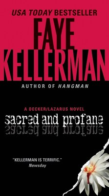 Book Sacred And Profane: A Decker/Lazarus Novel by Faye Kellerman