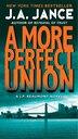 More Perfect Union: A J.P. Beaumont Novel by J. A. Jance