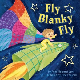 Book Fly Blanky Fly by Anne Margaret Lewis