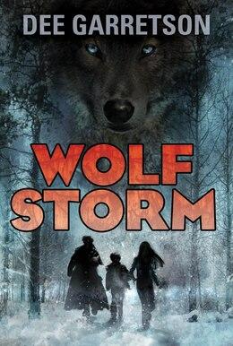 Book Wolf Storm by Dee Garretson