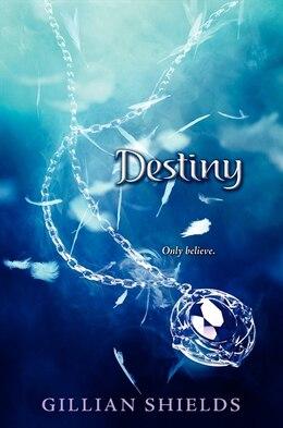 Book Destiny by Gillian Shields