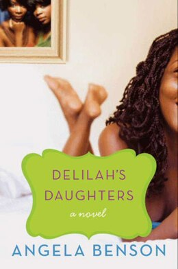 Book Delilah's Daughters: A Novel by Angela Benson