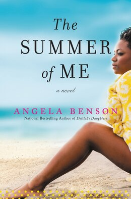 Book The Summer of Me: A Novel by Angela Benson