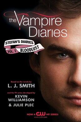 Book The Vampire Diaries: Stefan's Diaries #2: Bloodlust: Stefan's Diaries #2: Bloodlust by L. J. Smith