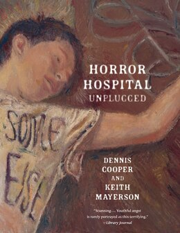 Book Horror Hospital Unplugged by Dennis Cooper