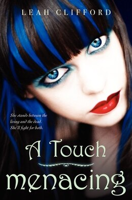 Book A Touch Menacing by Leah Clifford
