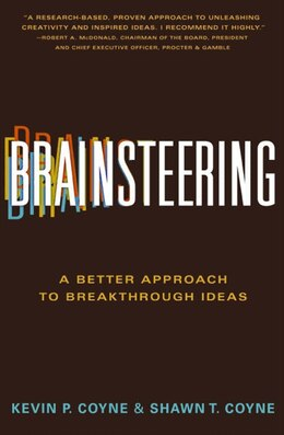 Book Brainsteering: A Better Approach to Breakthrough Ideas by Kevin P. Coyne