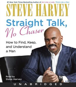Book Straight Talk, No Chaser by Steve Harvey