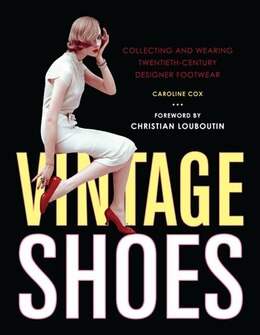 Book Vintage Shoes by Caroline Cox