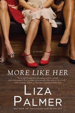 Book More Like Her: A Novel by Liza Palmer