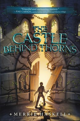 Book The Castle Behind Thorns by Merrie Haskell