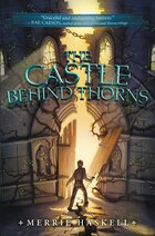 The Castle Behind Thorns