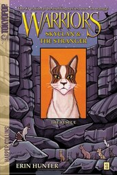 Warriors: Skyclan And The Stranger #1: The Rescue: Skyclan And The Stranger #1: The Rescue