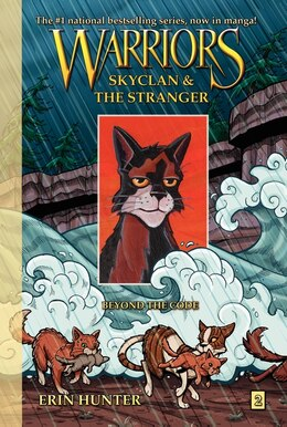 Book Warriors: Skyclan And The Stranger #2: Beyond The Code: Skyclan And The Stranger #2: Beyond The Code by Erin Hunter