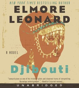 Book Djibouti Cd: A Novel by Elmore Leonard