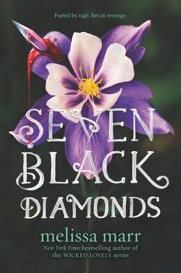 Book Seven Black Diamonds by Melissa Marr
