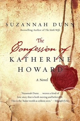 Book The Confession of Katherine Howard by Suzannah Dunn