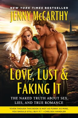 Book Love, Lust & Faking It: The Naked Truth About Sex, Lies, and True Romance by Jenny Mccarthy