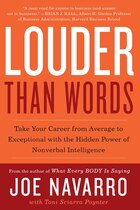 Louder Than Words: Take Your Career from Average to Exceptional with the Hidden Power of Nonverbal…
