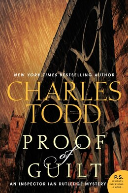 Book Proof Of Guilt: An Inspector Ian Rutledge Mystery by Charles Todd