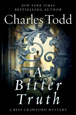 Book A Bitter Truth: A Bess Crawford Mystery by Charles Todd