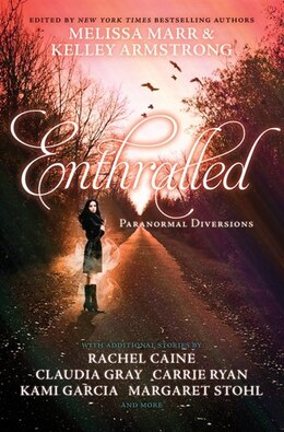 Book Enthralled: Paranormal Diversions by Melissa Marr