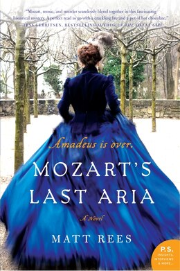 Book Mozart's Last Aria: A Novel by MATT REES