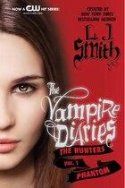 The Vampire Diaries: The Hunters: Phantom: The Hunters: Phantom