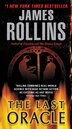 Last Oracle: A Sigma Force Novel by James Rollins