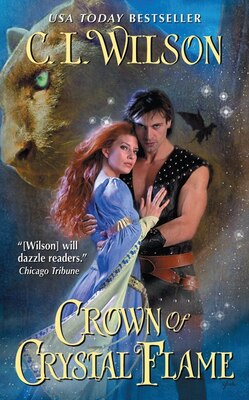 Book Crown of Crystal Flame by C. L. Wilson