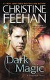 Dark Magic: A Carpathian Novel by Christine Feehan