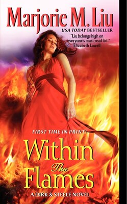 Book Within The Flames: A Dirk & Steele Novel by Marjorie M. Liu