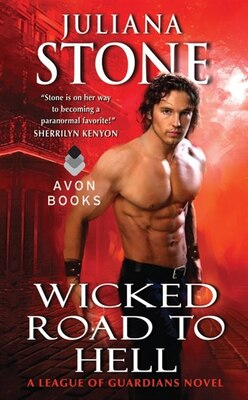 Book Wicked Road to Hell: A League Of Guardians Novel by Juliana Stone