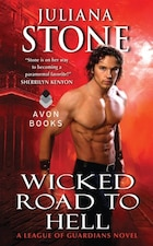 Wicked Road to Hell: A League Of Guardians Novel