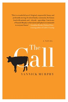 Book The Call: A Novel by Yannick Murphy