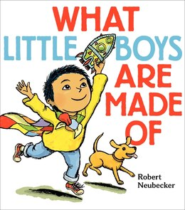 Book What Little Boys Are Made Of by Robert Neubecker
