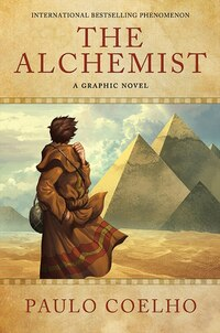 The Alchemist: A Graphic Novel: A Graphic Novel