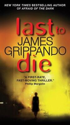 Book Last to Die by James Grippando