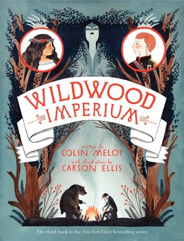 Book Wildwood Imperium: The Wildwood Chronicles, Book III by Colin Meloy