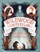 Wildwood Imperium: The Wildwood Chronicles, Book III
